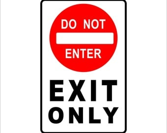 """Do Not Enter Exit Only  Metal Sign Aluminum  8"""" x 12"""" Sign"""