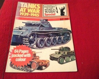 Tanks at War 1939-1945. Purnell's History of the World Wars Special
