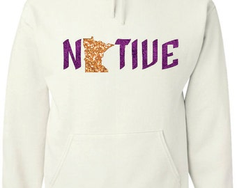 White hood sweatshirt with Glitter vinyl,  Native writing and Minnesota map design in purple and gold
