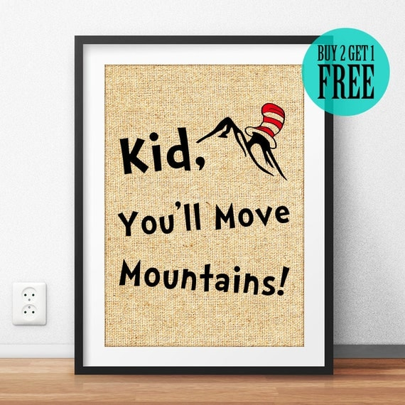 Dr Seuss Kid You Ll Move Mountains: Kid You'll Move Mountains Dr Seuss Burlap Print Rustic