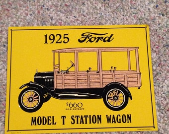 1993 tin sign of a 1925 ford model t station wagon tin sign