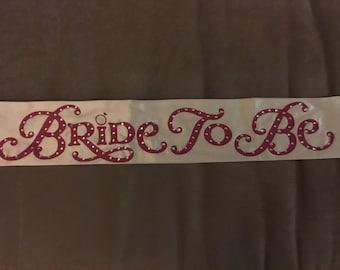 Bride to Be/Bachelorette Party Sash