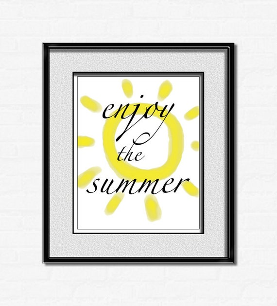 Enjoy the summer quote poster digital download inspirational