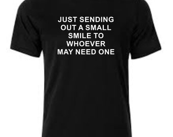 Smile T-Shirt printed