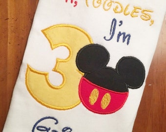 Mickey Mouse Birthday Shirt Mickey Mouse Oh Toodles I'm One or Any age  Applique Birthday Shirt