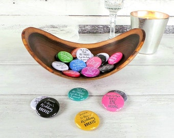 "Wedding Favour Badges, Wedding Favour Phrases, 1"" Wedding Badges, Custom Wedding Favours, Custom Badges, Personalised Wedding Favours"