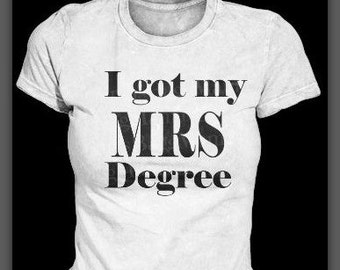 MRS. Degree tshirt