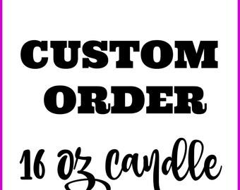 Custom 16 oz soy candle
