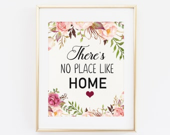 There's no place like home, Quote Printable Art Print, 8x10 Floral Printable, Floral Quote Print, Home Printable, Home Sweet Home, Floral