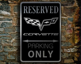 CORVETTE RESERVED PARKING Sign, Corvette, Corvette Sign, Corvette Parking sign, Corvette Garage Sign, Corvette Only Sign, Corvette Reserved