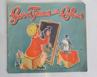 Vintage 1940s Good Times With Colors Children's Book FREE SHIPPING