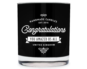 Congratulations ~ You Amazed Us All Scented Glass Candle