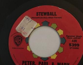 Peter, Paul &Mary Stewball / cruel war