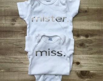 Mister. OR Miss. || Boy Or Girl || Newborn  {Baby Onesie}