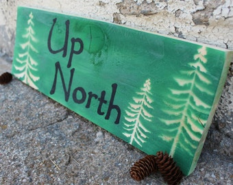 Up North Wood Sign, Green, Rustic, Lake House Sign, Cabin Sign
