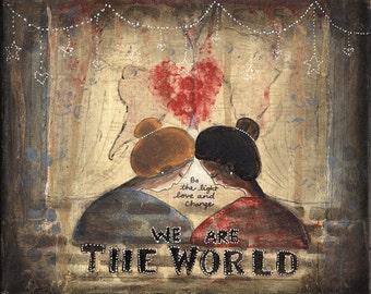 "We are the World 8""x10"" Fine Art Print"