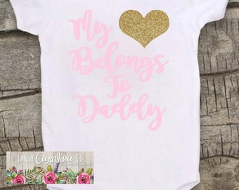 Baby Girl Outfit, Father's Day, My heart belongs to Daddy, Baby Shower Gift, Baby Girl , Father's Day Gift