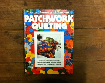 1977 Better Homes and Gardens Patchwork & Quilting Book