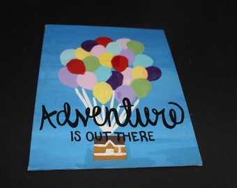 Adventure is out there- handmade canvas painting