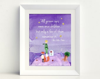 Instant Download - Printable Quote - The Little Prince Art - All Grown Ups - Kids Art - Wall Art - Art Quote