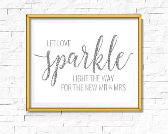 DIY PRINTABLE Silver Let Love Sparkle Sign | Instant Download | Wedding Ceremony Reception | Silver Foil Calligraphy | Party Print