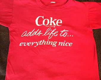 Vintage 1980's Coke adds life to...everything nice Tee