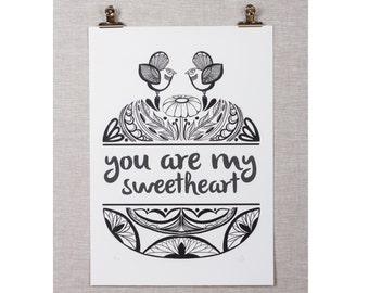 Large You are My Sweetheart limited edition print