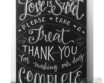 Love Is Sweet, Please Take A Treat Chalkboard