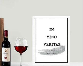 Kitchen Wine Art Poetry Quote, Latin Quote Art, In Vino Veritas, Truth in Wine, Poetry,  Printable Digital Download, Instant Artwork