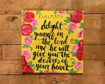 """12x12"""" Canvas Hand Painted Bible Verse Psalm 37:4"""