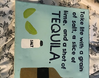 Take Life with a grain of salt, a slice of lime and a shot of Tequila Canvas
