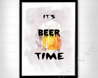 Beer print, It's beer time, Instant download, Quote, Funny gift, Home decor, Wall art, Man gift, Gift for friend, for colleague