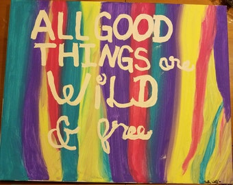 All Good Things... 16x20 Acrylic Painting