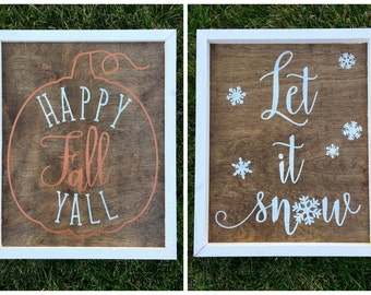 Happy Fall Yall / Let It Snow Reversible Sign