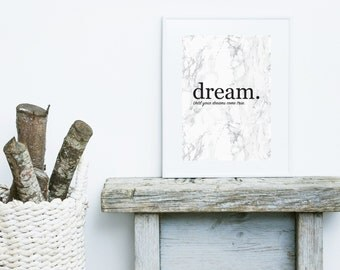 Dream - until your dreams come true - A4 Typography Print on Marble background. Inspirational quote.