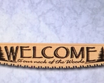 welcome to the woods cross cut saw