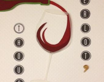 Merlot - Wine - Vino - Kitchen - Custom Decor - Handmade - 8x10 - Red and Green