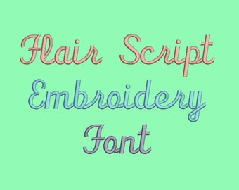 Flair Script  embroidery fonts  5 Size Font  Machine Embroidery Font Instant Download 8 Formats Embroidery Pattern