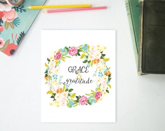 Floral Print, Grace and Gratitude, Instant Download