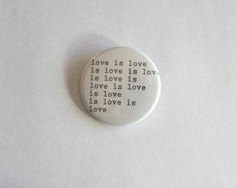 Love is Love Pin Back Button