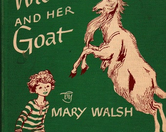 The Widow Woman and Her Goat - Mary Walsh - Henry C. Pitz - 1949 - Vintage Kids Book