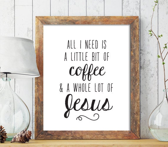 Christian Home Decorations: Christian PRINTABLE ART Christian Home Decor All I Need Is A