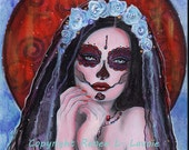 ORIGINAL  Day of the Dead  9 x 12 inches  painting  By Renee L. Lavoie