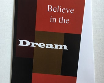 Believe In The Dream Blank Greeting Card