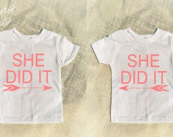 Sister Sibling Shirts She did it arrow Sisters Shirts Twins Siblings