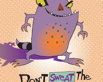"""Sweaty Monster - Fits a 11"""" x 14"""" Mat Limited Edition Giclee Print """"Don't Pet the Sweaty Things!"""" Whimsical Fun Pointed Ear Purple Monster"""