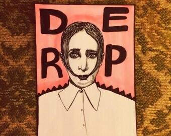 Derp 6x8 Original Miranda July ink line drawing