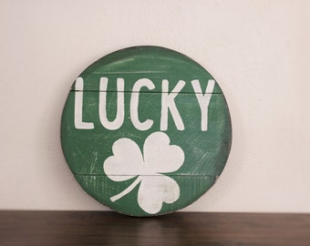 Lucky Sign, Shamrock Sign, St.Patrick's Day,