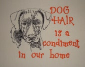 Dog Hair is a Condiment - Tea Towel - Kitchen Towel - Dish Towel - Home Decor - Breed Outline - Mixed Breed - Mountain Cur