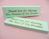 2 WOODEN BLOCK SIGNS Thank You For Raising The Woman | Man Of My Dreams | Gift Father Mother of Bride Groom Inlaws Set | Seafoam Green Aqua